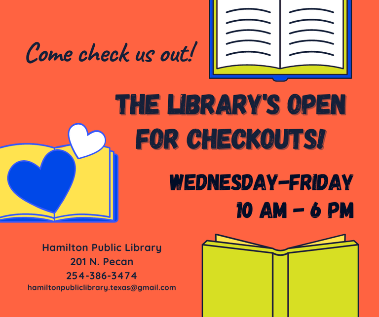 Hamilton Public Library is open for checkouts! Wednesday-Friday 10 am to 6 pm
